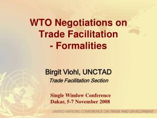 WTO Negotiations on  Trade Facilitation  - Formalities