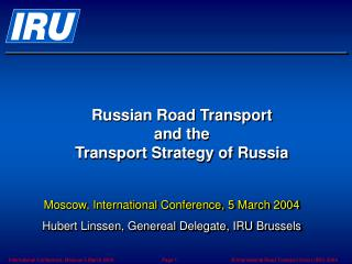 R ussian Road  Trans port and the Transport Strategy of Russia