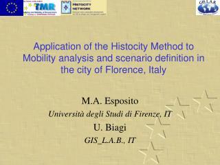 M.A. Esposito Università degli Studi di Firenze, IT U. Biagi GIS_L.A.B., IT