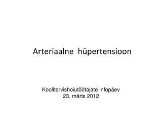 Arteriaalne  h�pertensioon