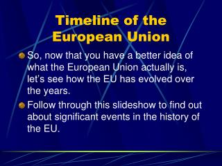 Timeline of the European Union