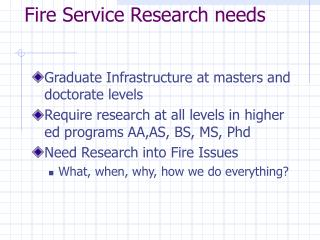 Fire Service Research needs