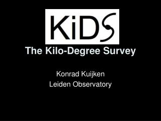 The Kilo-Degree Survey