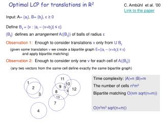 Optimal LCP for translations in R 2 C. Ambühl  et al. '00