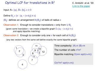 Optimal LCP for translations in R 2 C. Ambühl  et al. '00