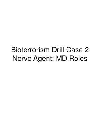Bioterrorism Drill Case 2 Nerve Agent: MD Roles