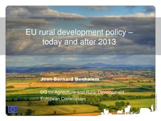 EU rural development policy –  today and after 2013