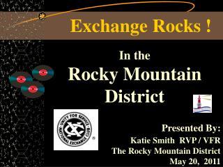 Exchange Rocks !