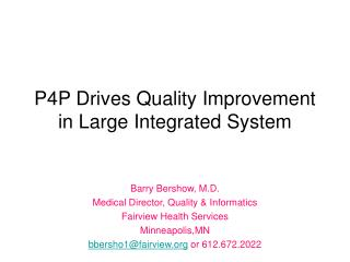P4P Drives Quality Improvement in Large Integrated System
