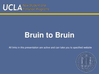 Bruin to Bruin