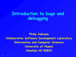 Introduction to bugs and debugging
