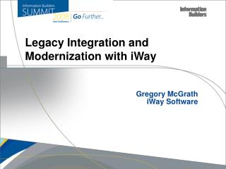 Gregory McGrath iWay Software