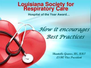 Louisiana Society for Respiratory Care