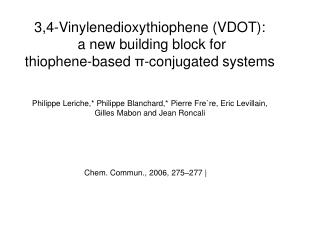 3,4-Vinylenedioxythiophene (VDOT):  a new building block for
