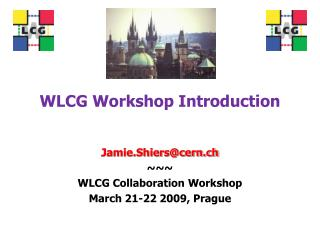 WLCG Workshop Introduction
