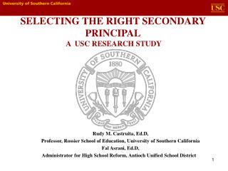 SELECTING THE RIGHT SECONDARY PRINCIPAL  A  USC RESEARCH STUDY