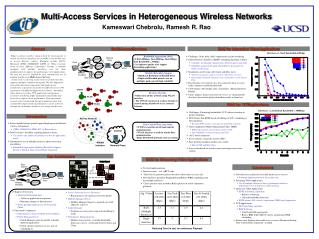 Multi-Access Services in Heterogeneous Wireless Networks Kameswari Chebrolu, Ramesh R. Rao