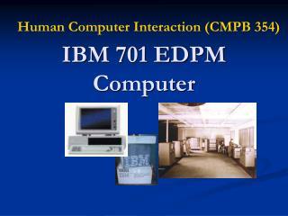 IBM 701 EDPM Computer