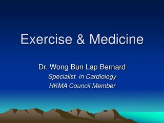 Exercise & Medicine