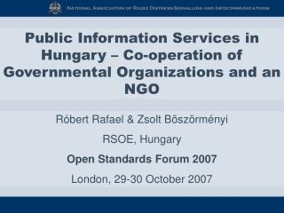 Public Information Services in Hungary – Co-operation of Governmental Organizations and an NGO