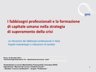 Le rilevazioni dei fabbisogni professionali in Italia