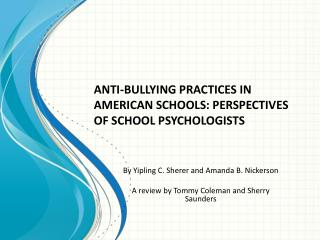 ANTI-BULLYING PRACTICES IN AMERICAN SCHOOLS: PERSPECTIVES OF SCHOOL PSYCHOLOGISTS