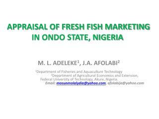 APPRAISAL OF FRESH FISH MARKETING IN ONDO STATE, NIGERIA
