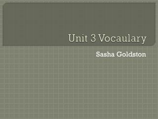 Unit 3  Vocaulary