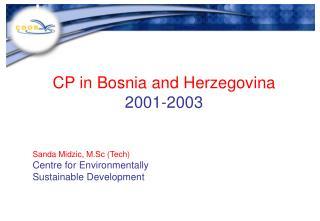 CP in Bosnia and Herzegovina 2001-2003