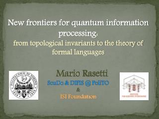 Mario  Rasetti ScuDo  & DIFIS @  PoliTO & ISI  Foundation