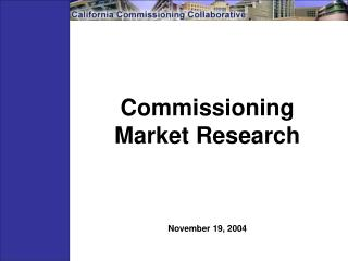 Commissioning  Market Research