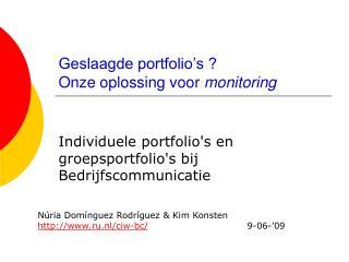 Geslaagde portfolio's ? Onze oplossing voor  monitoring