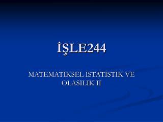 İŞLE244