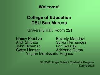 Welcome! College of Education CSU San Marcos