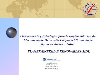 Avda. El  Ferrol 14 28029 Madrid- España Telf. 00 34 91 323 26 43 Fax: 00 34 91  323 42 03