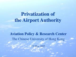 Privatization of  the Airport Authority