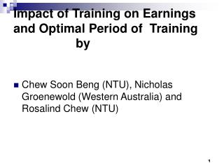Impact of Training on Earnings and Optimal Period of  Training                   by