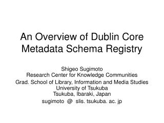 An Overview of Dublin Core Metadata Schema Registry