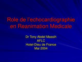 Role de l'echocardiographie en Reanimation Medicale