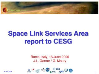 Space Link Services Area report to CESG