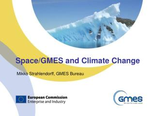 Space/GMES and Climate Change