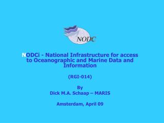 N ODCi - National Infrastructure for access toOceanographic and Marine Data and Information