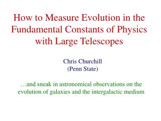 How to Measure Evolution in the Fundamental Constants of Physics with Large Telescopes