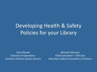 Developing Health & Safety Policies for your Library