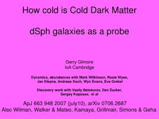 How cold is Cold Dark Matter dSph galaxies as a probe