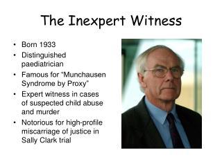The Inexpert Witness