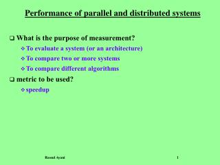 Performance of parallel and distributed systems
