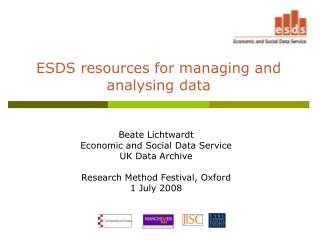 ESDS resources for managing and analysing data