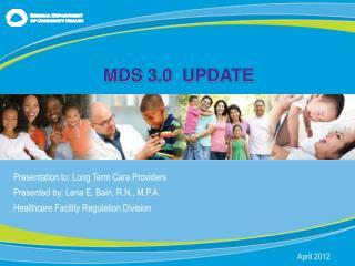 MDS 3.0  UPDATE