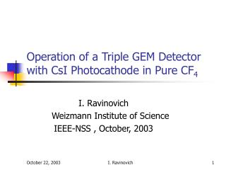 Operation of a Triple GEM Detector with CsI Photocathode in Pure CF 4